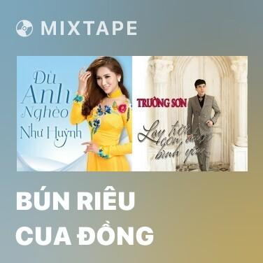 Mixtape Bún Riêu Cua Đồng - Various Artists
