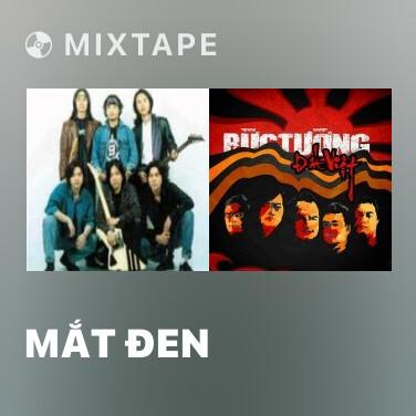 Mixtape Mắt Đen - Various Artists