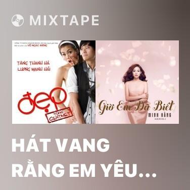 Radio Hát Vang Rằng Em Yêu Anh - Various Artists