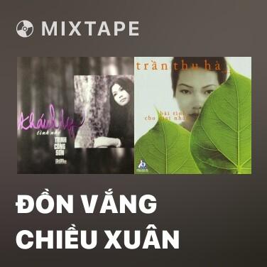 Radio Đồn Vắng Chiều Xuân - Various Artists