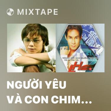 Mixtape Người Yêu Và Con Chim Sâu Nhỏ - Various Artists