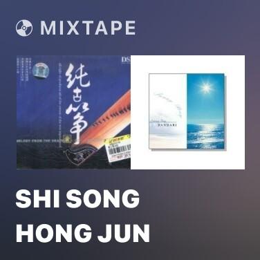 Mixtape Shi Song Hong Jun - Various Artists