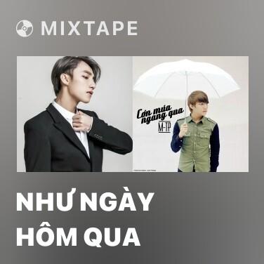 Mixtape Như Ngày Hôm Qua - Various Artists