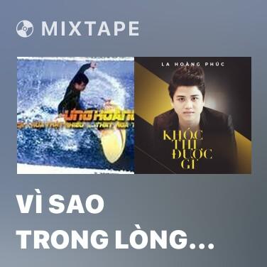 Mixtape Vì Sao Trong Lòng Tôi - Various Artists
