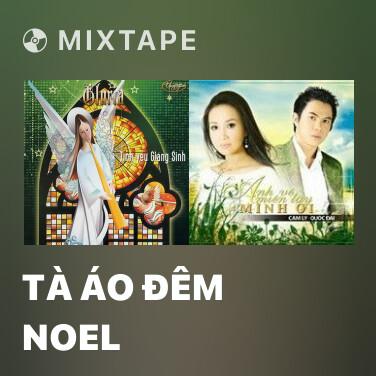 Radio Tà Áo Đêm Noel - Various Artists