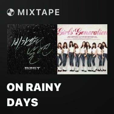 Mixtape On Rainy Days - Various Artists
