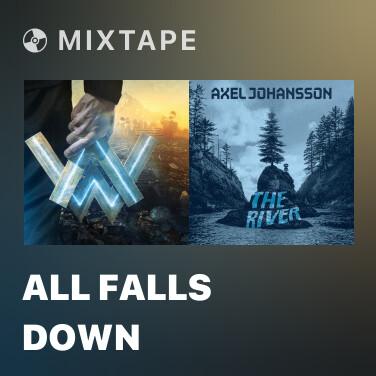 Mixtape All Falls Down - Various Artists