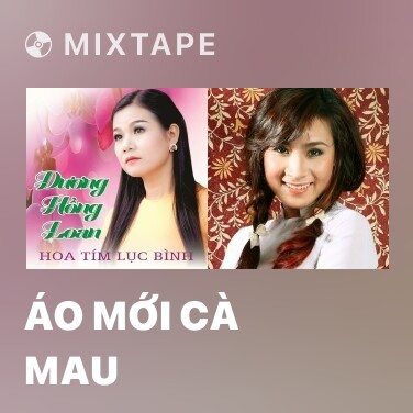 Radio Áo Mới Cà Mau - Various Artists