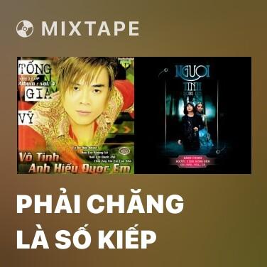 Radio Phải Chăng Là Số Kiếp - Various Artists