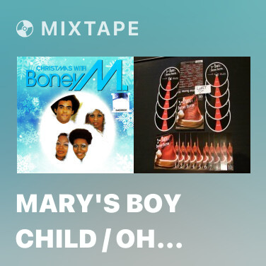 Radio Mary's Boy Child / Oh My Lord - Various Artists