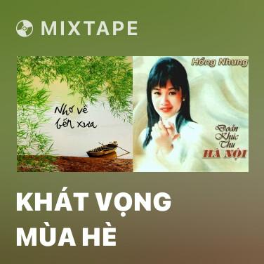 Radio Khát Vọng Mùa Hè - Various Artists