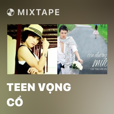 Mixtape Teen Vọng Cổ - Various Artists