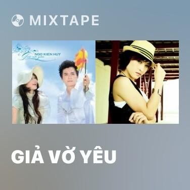 Mixtape Giả Vờ Yêu - Various Artists