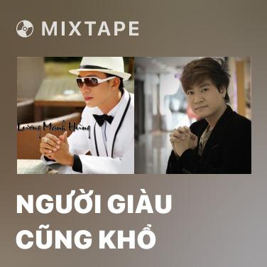 Mixtape Người Giàu Cũng Khổ - Various Artists