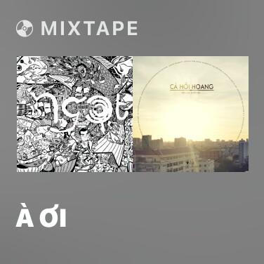 Mixtape À Ơi - Various Artists