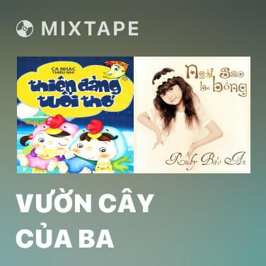 Radio Vườn Cây Của Ba - Various Artists