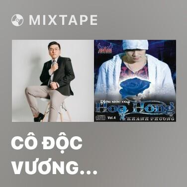 Mixtape Cô Độc Vương (Remix) - Various Artists