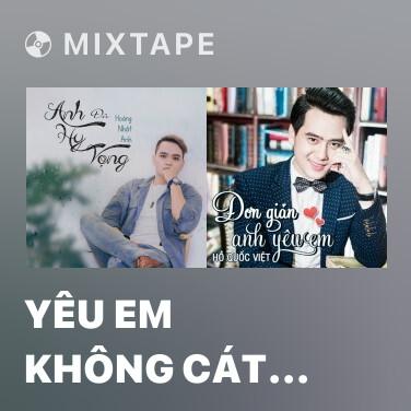 Radio Yêu Em Không Cát Xê - Various Artists