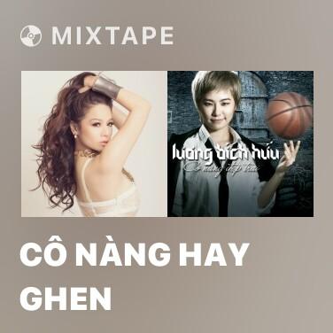 Mixtape Cô Nàng Hay Ghen - Various Artists