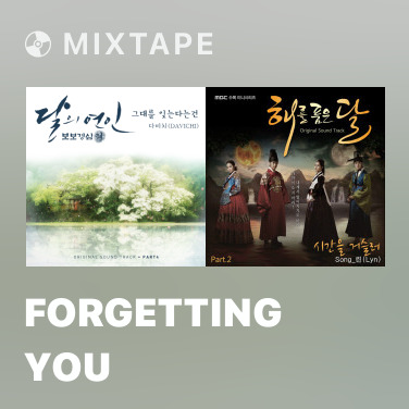 Mixtape Forgetting You - Various Artists
