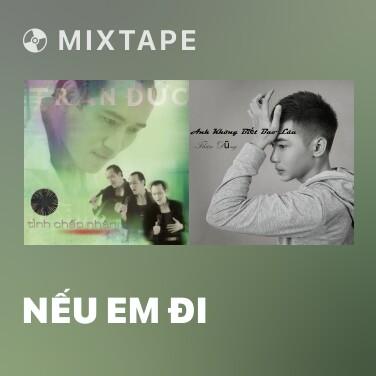 Radio Nếu Em Đi - Various Artists