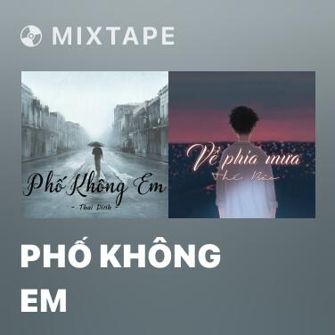 Radio Phố Không Em - Various Artists