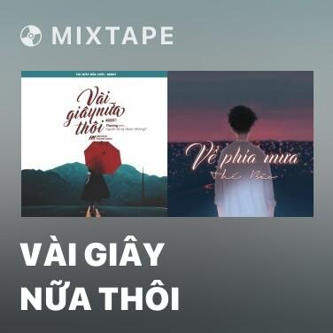 Mixtape Vài Giây Nữa Thôi - Various Artists