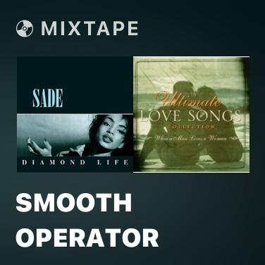 Mixtape Smooth Operator - Various Artists