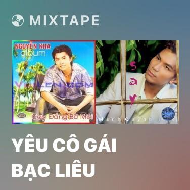 Radio Yêu Cô Gái Bạc Liêu - Various Artists