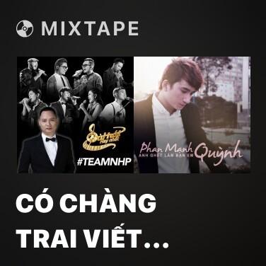 Mixtape Có Chàng Trai Viết Lên Cây - Various Artists