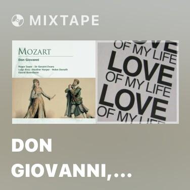 Mixtape Don Giovanni, K.527 (1991 Remastered Version), Act II, Scena seconda: Il mio tesoro intanto (Don Ottavio) - Various Artists