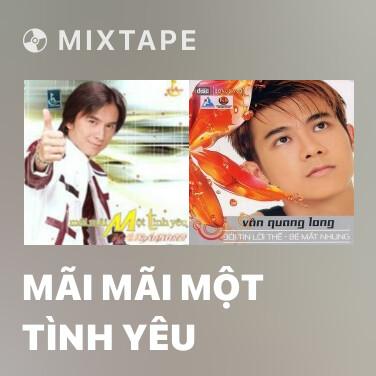 Radio Mãi Mãi Một Tình Yêu - Various Artists