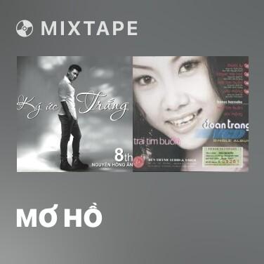 Mixtape Mơ Hồ - Various Artists