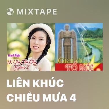 Mixtape Liên Khúc Chiều Mưa 4