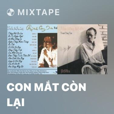 Mixtape Con Mắt Còn Lại - Various Artists