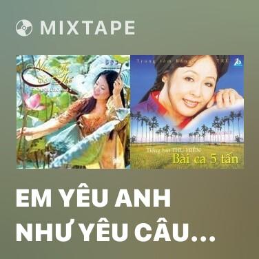 Radio Em Yêu Anh Như Yêu Câu Hò Ví Dặm - Various Artists