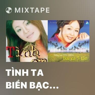 Radio Tình Ta Biển Bạc Đồng Xanh - Various Artists