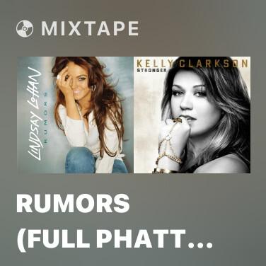 Mixtape Rumors (Full Phatt Remix) - Various Artists