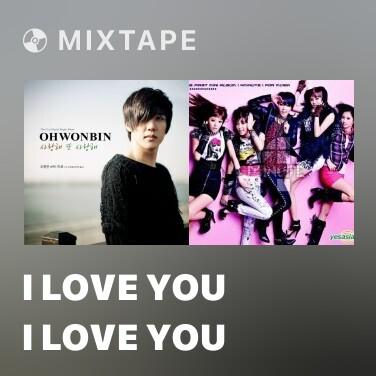 Mixtape I Love You I Love You - Various Artists