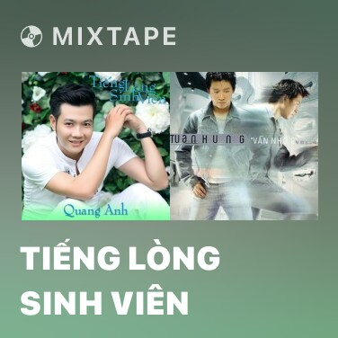 Mixtape Tiếng Lòng Sinh Viên - Various Artists