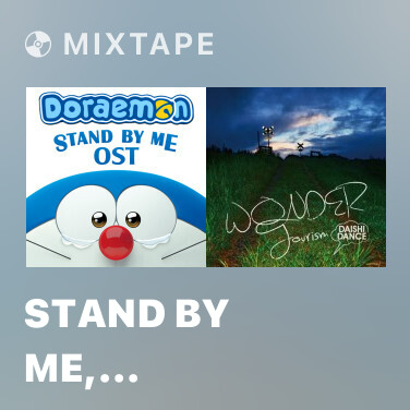 Mixtape Stand By Me, Doraemon (Opening Title) -