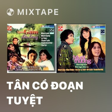 Mixtape Tân Cổ Đoạn Tuyệt - Various Artists