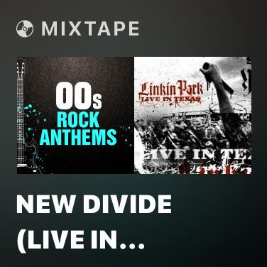 Mixtape New Divide (Live In Itunes Festival 2011) -