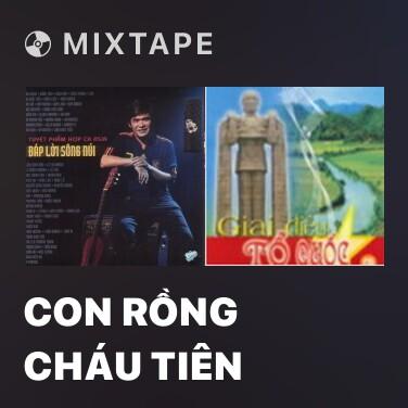 Mixtape Con Rồng Cháu Tiên - Various Artists