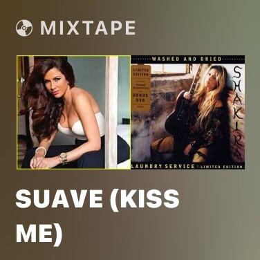 Radio Suave (Kiss Me)