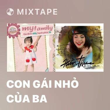 Radio Con Gái Nhỏ Của Ba - Various Artists