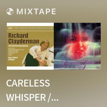 Mixtape Careless Whisper / 无心快语 - Various Artists