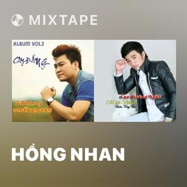 Mixtape Hồng Nhan - Various Artists