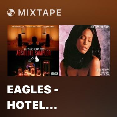 Radio Eagles - Hotel California - Various Artists