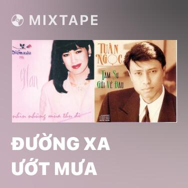 Radio Đường Xa Ướt Mưa - Various Artists